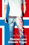Mannen som älskade Yngve - Tore Renberg, Peter Törnqvist