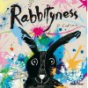 [(Rabbityness )] [Author: Jo Empson] [Apr-2012] - Jo Empson