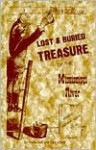 Lost & Buried Treasure of the Mississippi River - Gary Scholl, Bruce Carlson