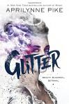 Glitter - Aprilynne Pike