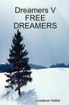 Dreamers V Free Dreamers - Constance Hobbs