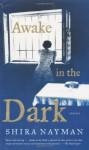 Awake in the Dark: Stories Paperback - September 4, 2007 - Shira Nayman