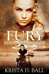 Fury (Tranquility Book 3) - Krista D. Ball