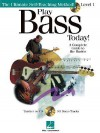 Play Bass Today! - Level One: A Complete Guide to the Basics [With CD (Audio)] - Chris Kringel, Doug Downing