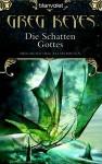 Der Schatten Gottes (Der Bund der Alchemisten, #4) - Greg Keyes, J. Gregory Keyes, Thomas Müller-Jakobs, Carmen Jakobs