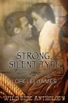Strong, Silent Type - Lorelei James