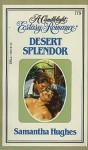 Desert Splender - Samantha Hughes
