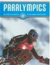 Paralympics: The Story of Canadians in the Olympic Winter Games - Blaine Wiseman