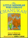 The Little Menorah Who Forgot Chanukah - Jerry Sperling, Giora Carmi