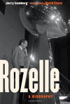 Rozelle: A Biography - Jerry Izenberg, Pete Rozelle, David J. Stern