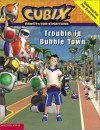 Trouble in Bubble Town - Emilie Kong