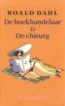 De boekhandelaar & De chirurg - Roald Dahl