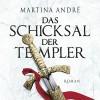 Das Schicksal der Templer - Martina André, Jürgen Holdorf, RADIOROPA Hörbuch
