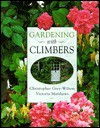 Gardening with Climbers - Christopher Grey-Wilson, Victoria Matthews