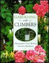 Gardening with Climbers - Christopher Grey-Wilson, Victoria Matthews