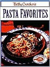 Betty Crocker's Pasta Favorites - Carolyn B. Mitchell