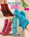 You Can Crochet Socks - Ann Stratton, Ann Stratton