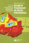 Manual of Surgical Treatment of Atrial Fibrillation - Hauw T. Sie