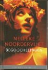 Begoochelingen - Nelleke Noordervliet