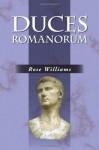 Duces Romanorum: Roman Profiles in Courage (Latin Edition) - Rose Williams