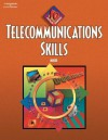 Telecommunication Skills: 10-Hour Series (with CD-ROM) (10 Hour Series) - Roberta Moore