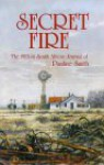 "Secret Fire: ""1913-14, the South African Journal of Pauline Smith"" - Pauline Smith"