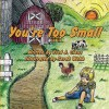 You're Too Small - Fred J. Claus, Sarah Webb