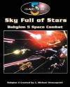 Babylon 5 - A Call to Arms: Sky Full of Stars - Matthew Sprange