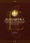Autograph Compositions and Foreign Language Originals - Elizabeth I Tudor, Leah Sinanoglou Marcus, Janel M. Mueller, Janel Mueller