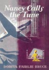 Nancy Calls the Tune - Dorita Fairlie Bruce