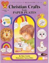 Christian Crafts from Paper Plates - Mary Currier