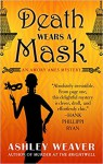 Death Wears a Mask - Ashley Weaver