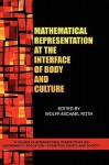 Mathematical Representation at the Interface of Body and Culture (Hc) - Wolff-Michael Roth