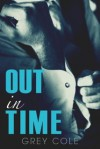 Out in Time - Grey Cole