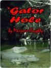 Gator Hole - Marjorie Doughty
