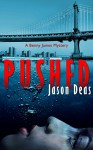 Pushed (Benny James Mystery Book 2) - Jason Deas, Mary Metcalfe