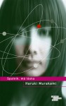 Sputnik, má láska - Haruki Murakami, Tomáš Jurkovič