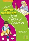 Including Lower Achievers In The Maths Lesson Year 2: Year 2 - Sue Atkinson, Maureen Nixon, Bernard Connors