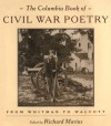 The Columbia Book of Civil War Poetry: From Whitman to Walcott - Richard Marius