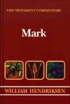 Mark (New Testament Commentary) - William Hendriksen