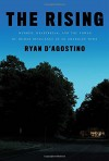 The Rising: Murder, Heartbreak, and the Power of Human Resilience in an American Town - Ryan D'Agostino