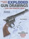 The Gun Digest Book of Exploded Gun Drawings - Dan Shideler