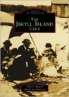 Jekyll Island Club, GA (Images of America) - Tyler B. Bagwell