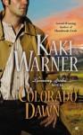 Colorado Dawn (A Runaway Brides Novel) - Kaki Warner