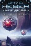 Die Eiserne Festung (Nimue Alban, Bd. 7) - David Weber, Ulf Ritgen