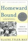 Homeward Bound - Elaine Tyler May