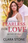 Fearless For Love (Lovelly Series) (Volume 3) - Clara Stone