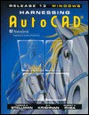 Harnessing AutoCAD Release 13 for Windows - Thomas A. Stellman, G.V. Krishnan, Robert A. Rhea