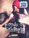 Foods of Ethiopia - Barbara Sheen