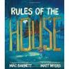Rules of the House - Mac Barnett, Matt Myers